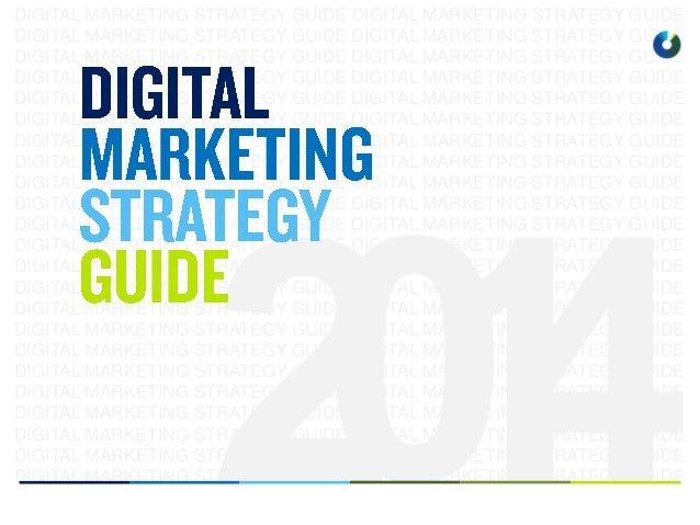 Digital Marketing Strategy Guide for 2014