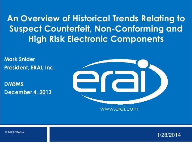 An Overview of Historical Trends Relating to Suspect Counterfeit, Non-Conforming and High Risk Electronic Components Mark ...