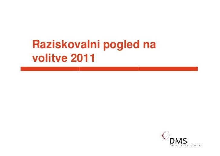 Raziskovalni pogled navolitve 2011