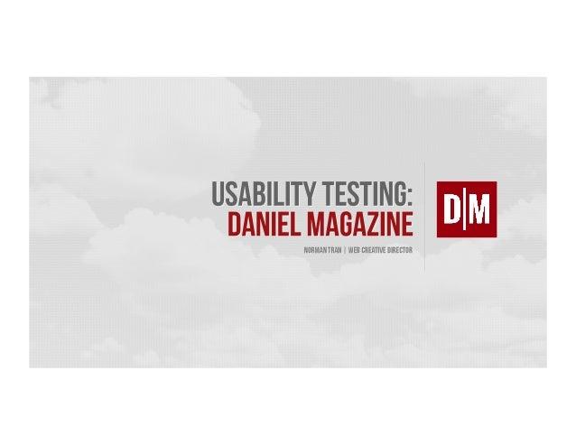 Daniel Magazine Usability Test
