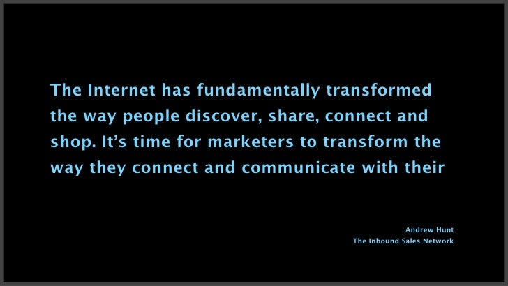 The Internet has fundamentally transformedthe way people discover, share, connect andshop. It's time for marketers to tran...