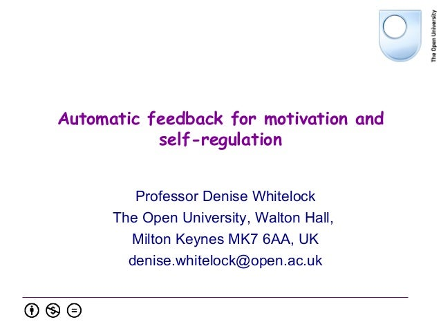 Automatic feedback for motivation and self-regulation