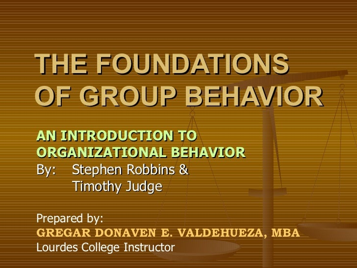 The Foundations of Group Behavior