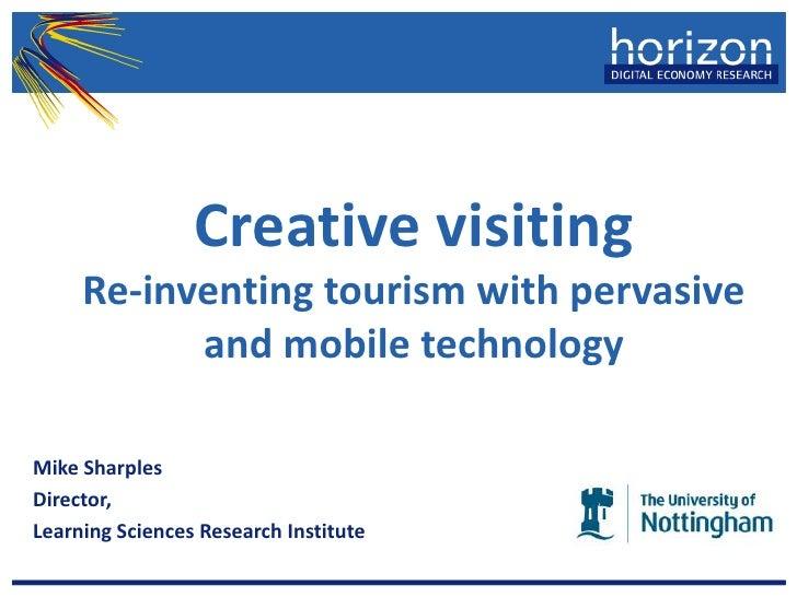 Creative visiting