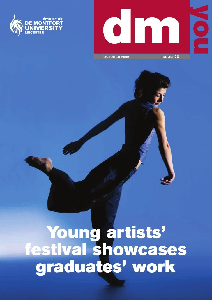 OCTOBER 2009   issue 26        Young artists' festival showcases  graduates' work