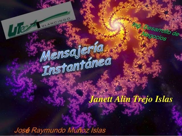 Janett Alin Trejo IslasJosé Raymundo Muñoz Islas