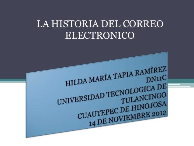 LA HISTORIA DEL CORREO     ELECTRONICO