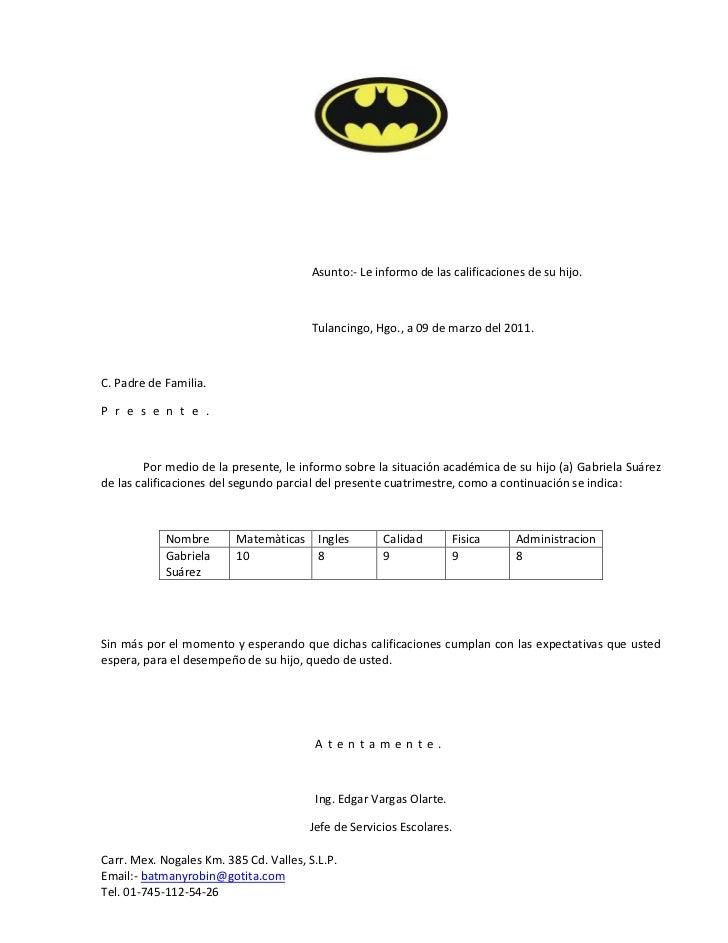 Asunto:- Le informo de las calificaciones de su hijo.                                        Tulancingo, Hgo., a 09 de mar...