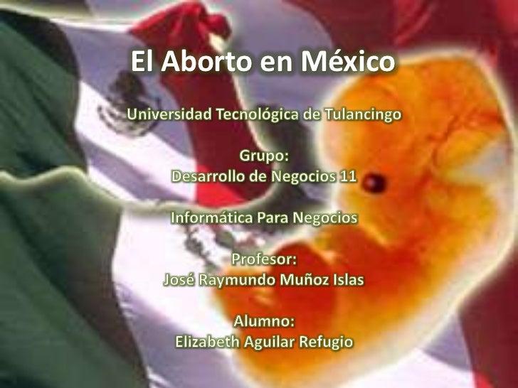 EL ABORTO EN MEXICO