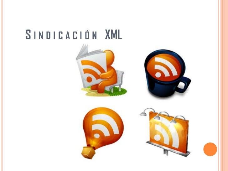 S i n d i c a c i ó n   XML<br />