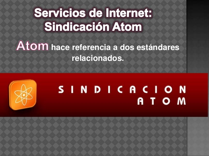Servicios de Internet: Sindicación Atom