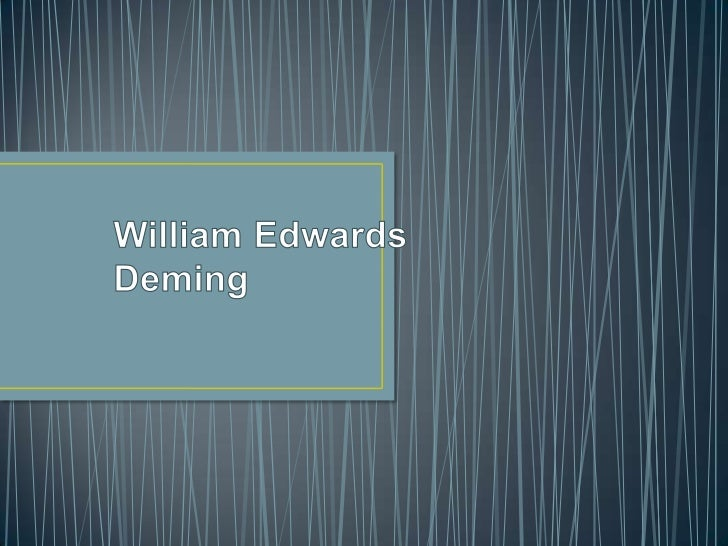 William Edwards Deming<br />