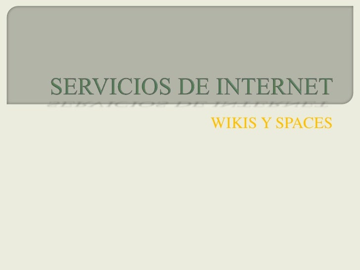 WIKIS Y SPACES