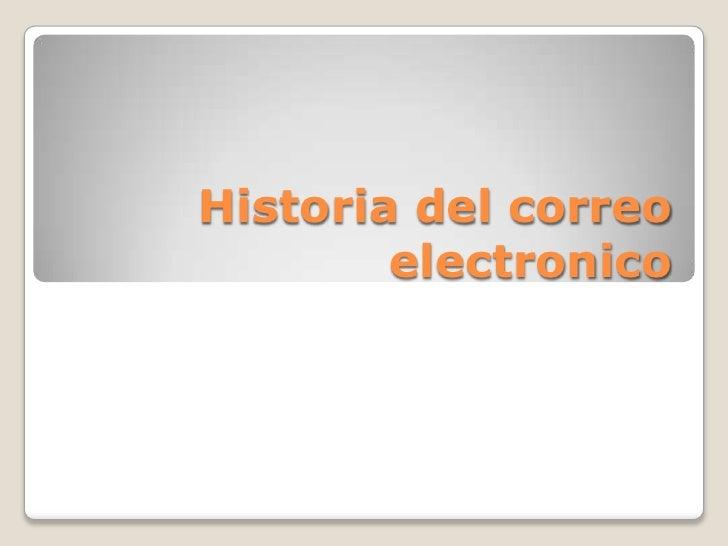 Historia del correo electronico<br />