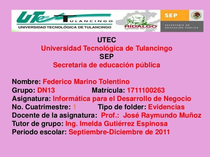 UTEC        Universidad Tecnológica de Tulancingo                         SEP           Secretaria de educación públicaNom...