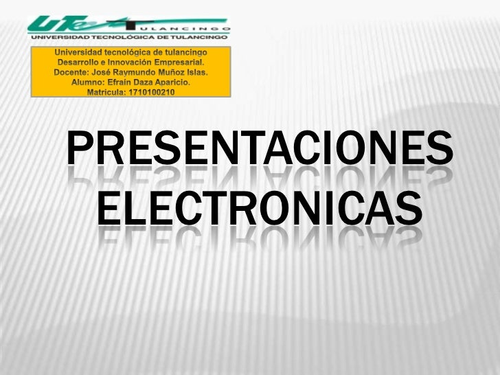 que es una presentacion electronica?