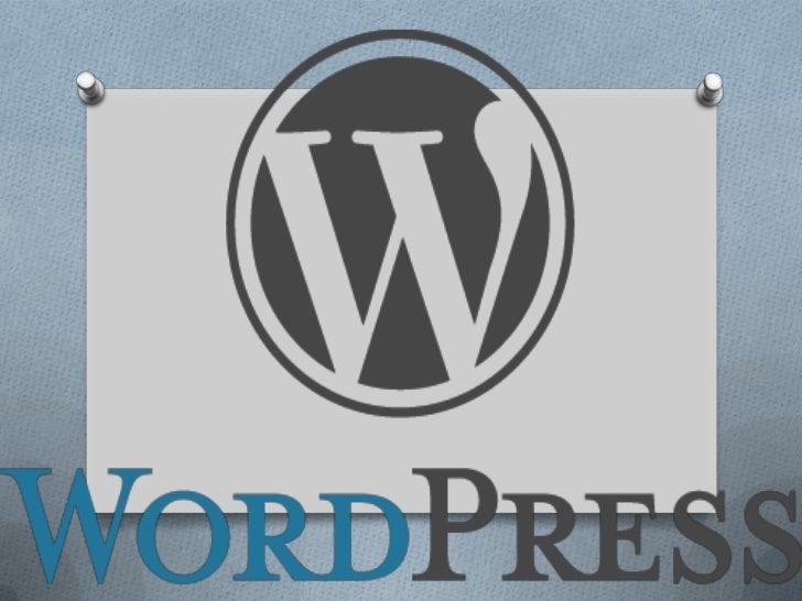 O WordPress es una avanzada plataforma semántica de     publicación personal orientada a la estética, los estándares web y...