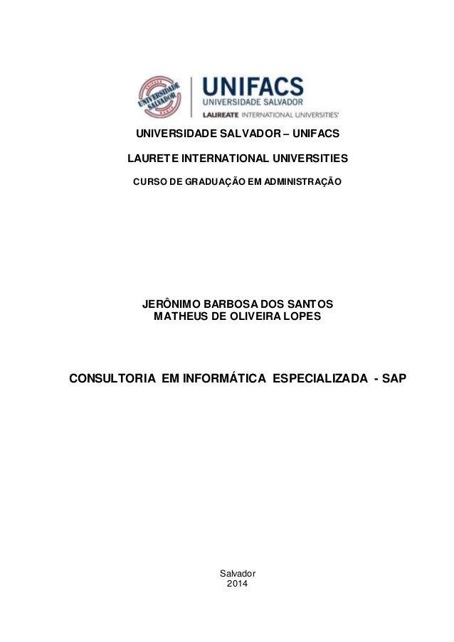 UNIVERSIDADE SALVADOR – UNIFACS LAURETE INTERNATIONAL UNIVERSITIES CURSO DE GRADUAÇÃO EM ADMINISTRAÇÃO JERÔNIMO BARBOSA DO...