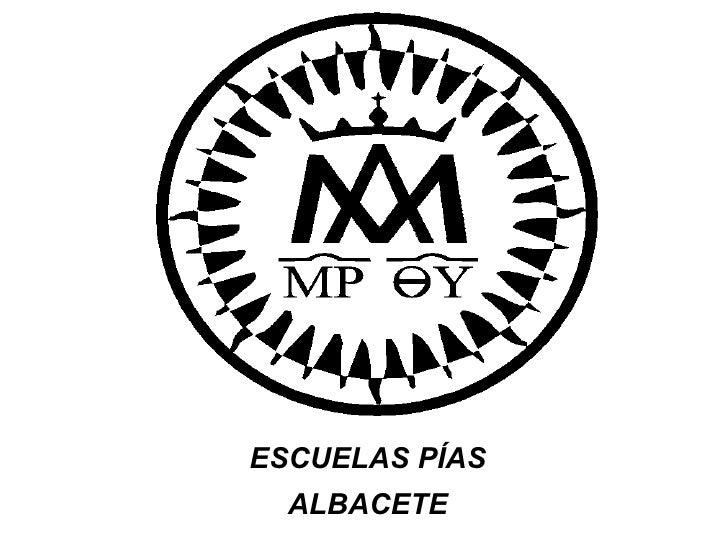 <ul>ESCUELAS PÍAS ALBACETE </ul>