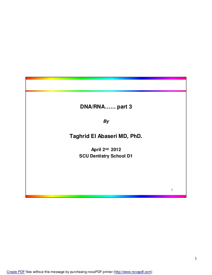 DNA/RNA…… part 3                                                            By                                       Taghr...