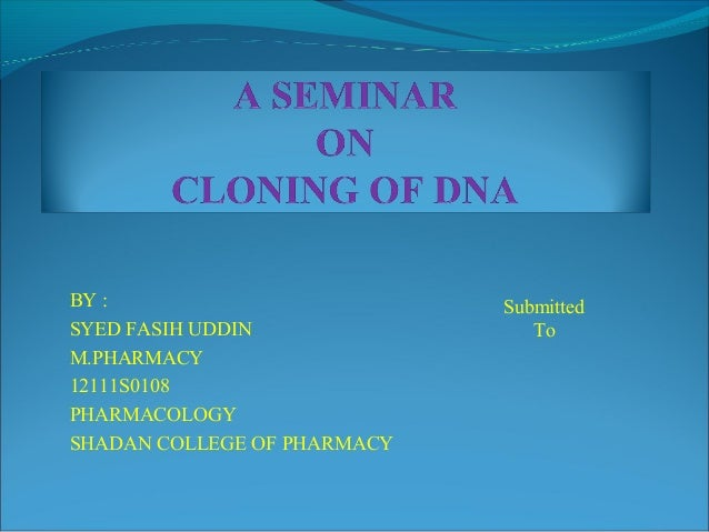 BY : SYED FASIH UDDIN M.PHARMACY 12111S0108 PHARMACOLOGY SHADAN COLLEGE OF PHARMACY Submitted To