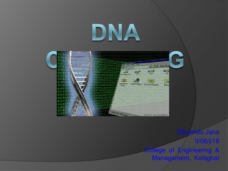 Dibyendu Jana                 It/06/j/18College of Engineering &  Management, Kolaghat