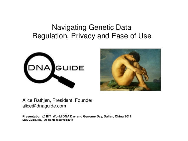Navigating Genetic Data Regulation, Privacy and Ease of Use Presentation @ BIT World DNA Day and Genome Day, Dalian, China...