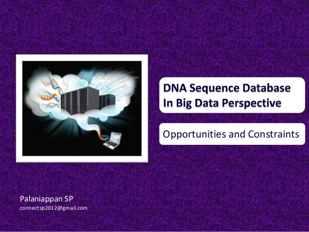 DNA Sequence Data in Big Data Perspective