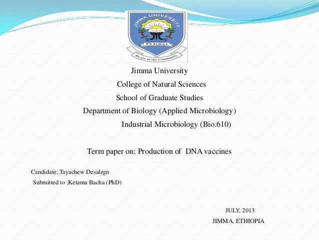Jimma University College of Natural Sciences School of Graduate Studies Department of Biology (Applied Microbiology) Indus...