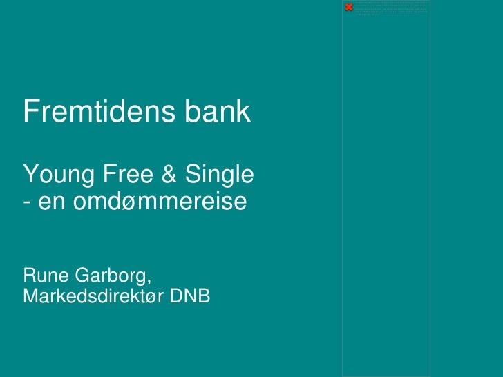 DnB - Fremtidens bank, frokostseminar 20.4.2012