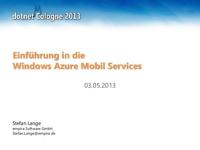dotnet Cologne 2013 - Windows Azure Mobile Services