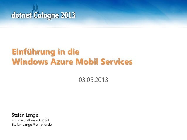 dotnet Cologne 2013 - Windows Azure Mobile Services