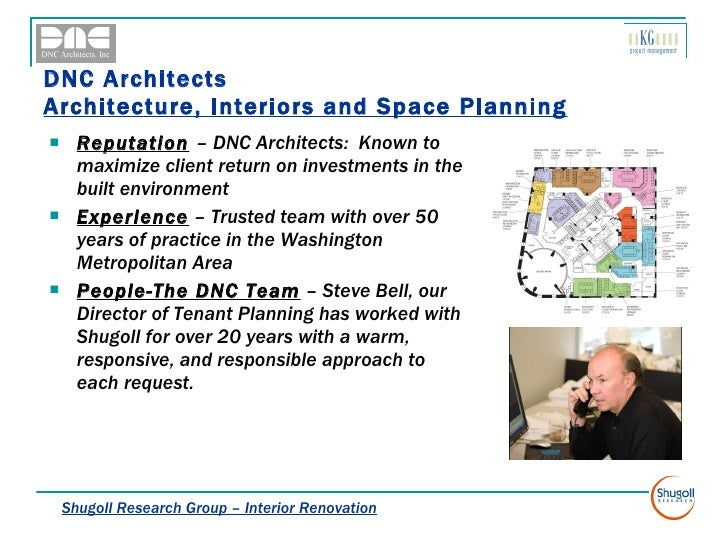DNC Architects  Architecture, Interiors and Space Planning <ul><li>Reputation   – DNC Architects:  Known to maximize clien...