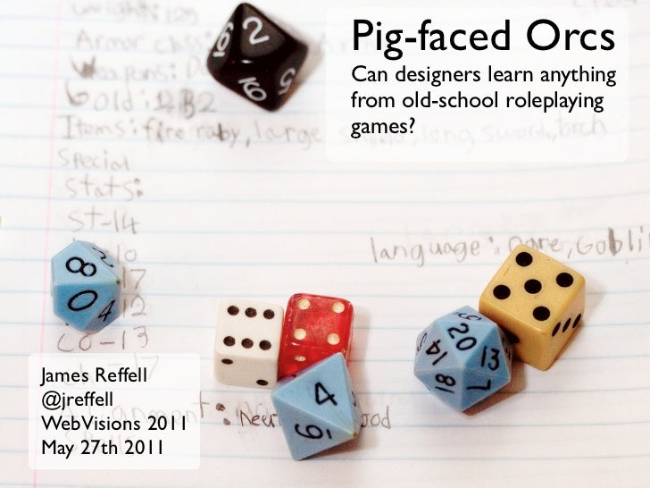 Pig-faced Orcs: What designers can learn from old-school role-playing games (D4 version)