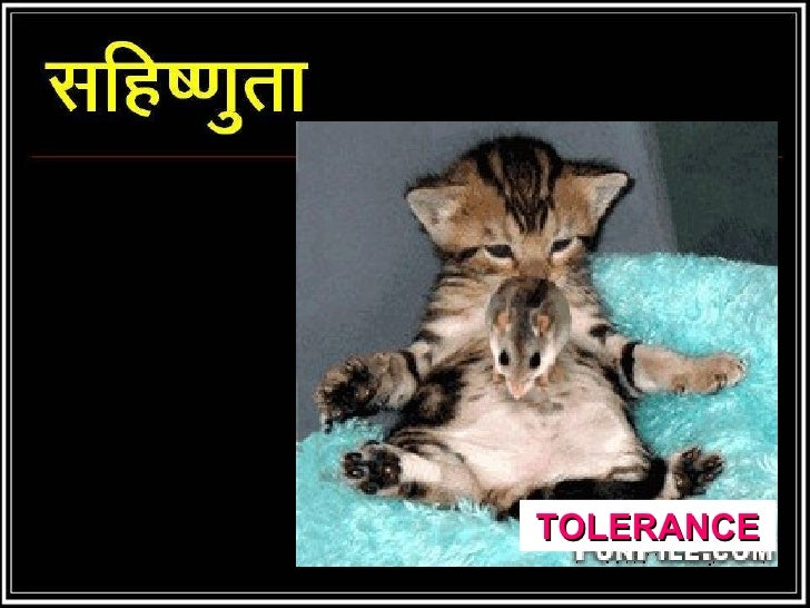 D:\Net Collection\Colections From Net\Dont Miss To See-1 Power Points\Tolerance In Hindi