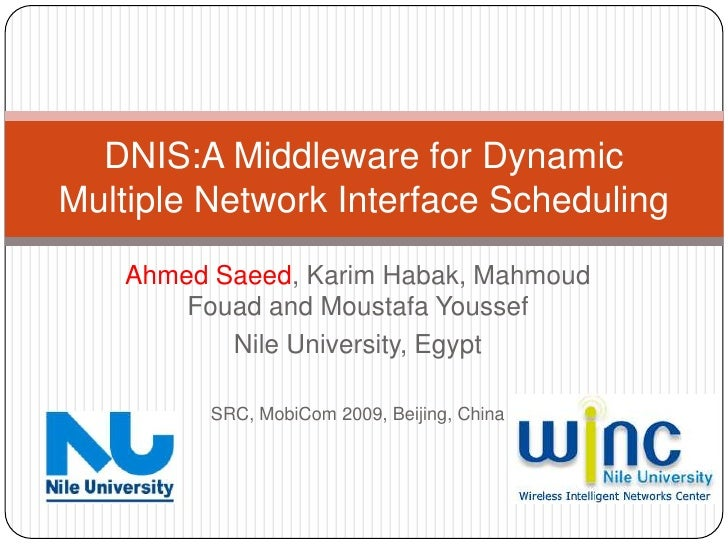 Ahmed Saeed, KarimHabak, MahmoudFouad and MoustafaYoussef<br />Nile University, Egypt<br />SRC, MobiCom2009, Beijing, Chin...