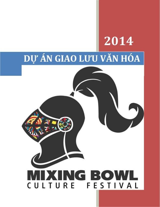 2014 DỰ ÁN GIAO LƯU VĂN HÓA Mixing bowl