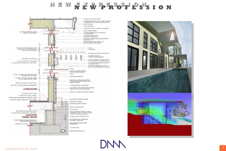 N E W E X P R E S S I O N                                              N E W P R O F E S S I O N     © 2008 DNM Architect ...