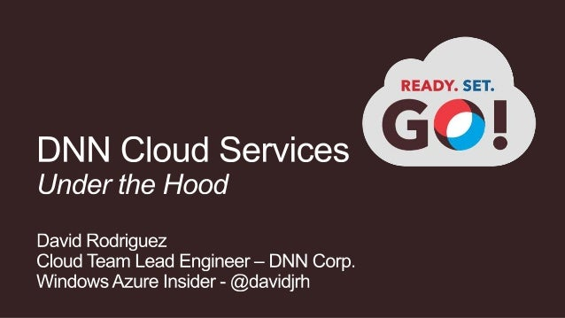 DNN Cloud Services - Under the Hood - CloudBurst 2013