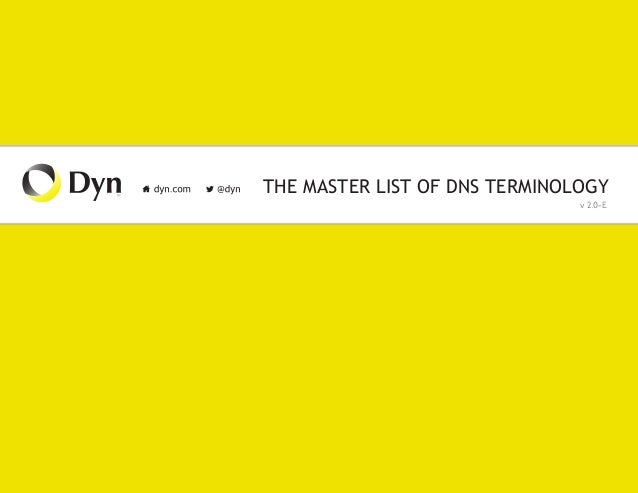 THE MASTER LIST OF DNS TERMINOLOGY v 2.0-E