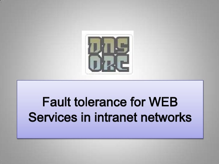 Faulttolerance for WEB Services in intranet networks<br />