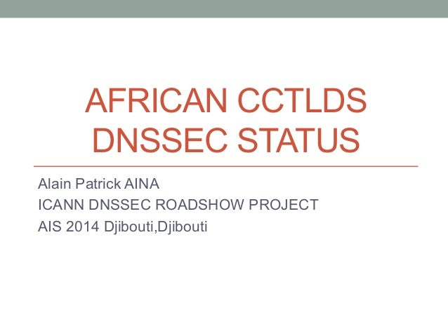 ION Djibouti: African ccTLDs - DNSSEC Status