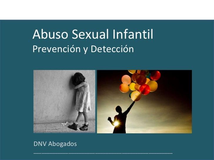 Abuso Sexual Infantil Prevención y Detección DNV Abogados ____________________________________________________