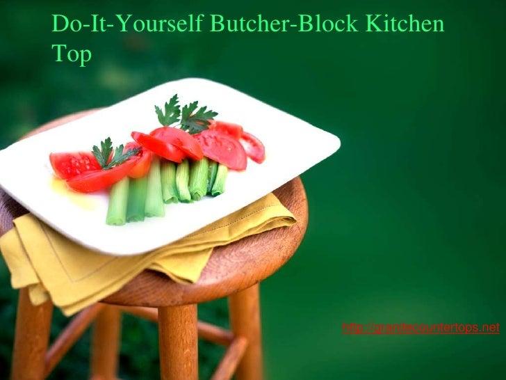 Do-It-Yourself Butcher-Block KitchenTop                          http://granitecountertops.net
