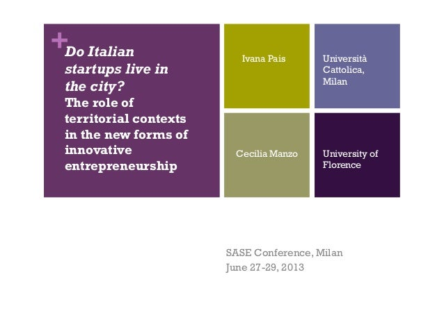 +Do Italian startups live in the city? The role of territorial contexts in the new forms of innovative entrepreneurship SA...