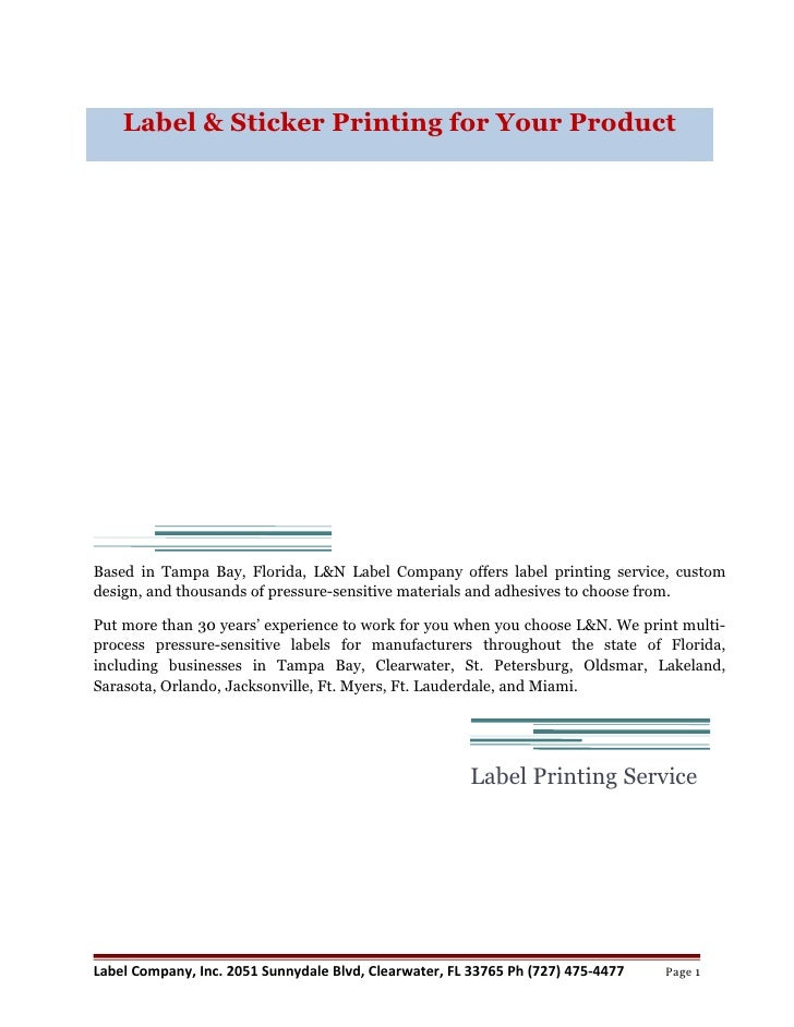 Label & Sticker Printing for Your ProductBased in Tampa Bay, Florida, L&N Label Company offers label printing service, cus...