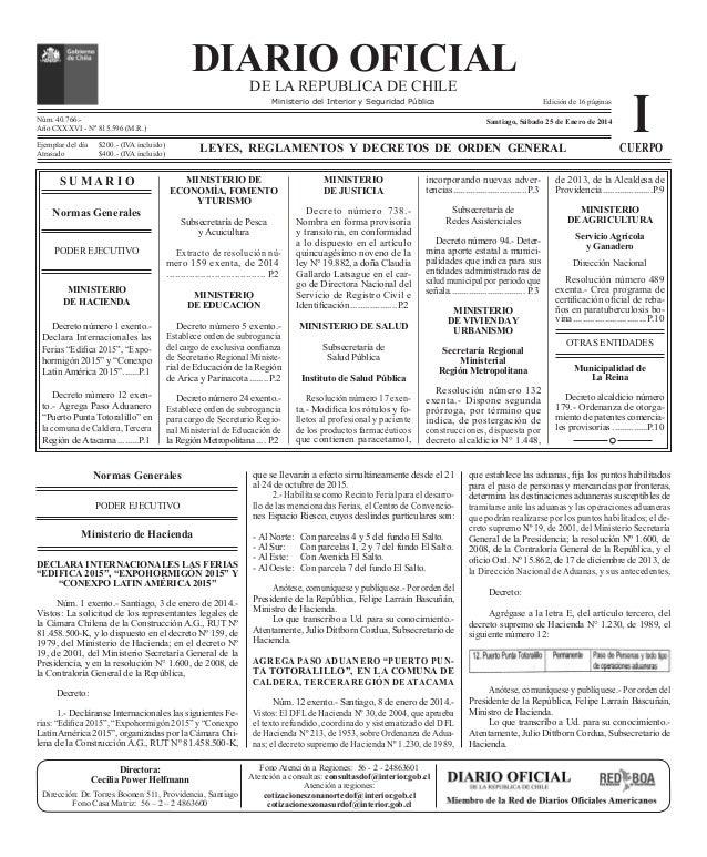 DIARIO OFICIAL   Nº 40.766  DIARIO OFICIAL DE LA REPUBLICA DE CHILE Sábado 25 de Enero de 2014  Cuerpo I - 1    DE LA...
