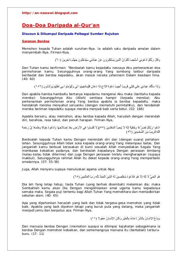 http://an-nawawi.blogspot.comDoa-Doa Daripada al-QuranDisusun & Dikumpul Daripada Pelbagai Sumber RujukanSaranan BerdoaMem...