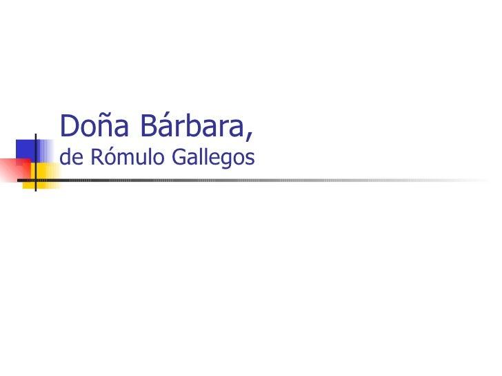 Doña Bárbara, de Rómulo Gallegos
