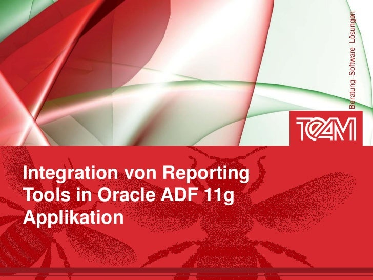 Beratung Software LösungenIntegration von ReportingTools in Oracle ADF 11gApplikation